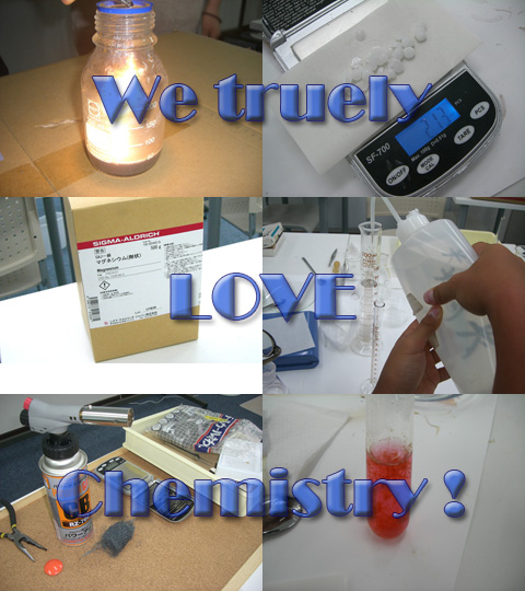 We truely love chemistry